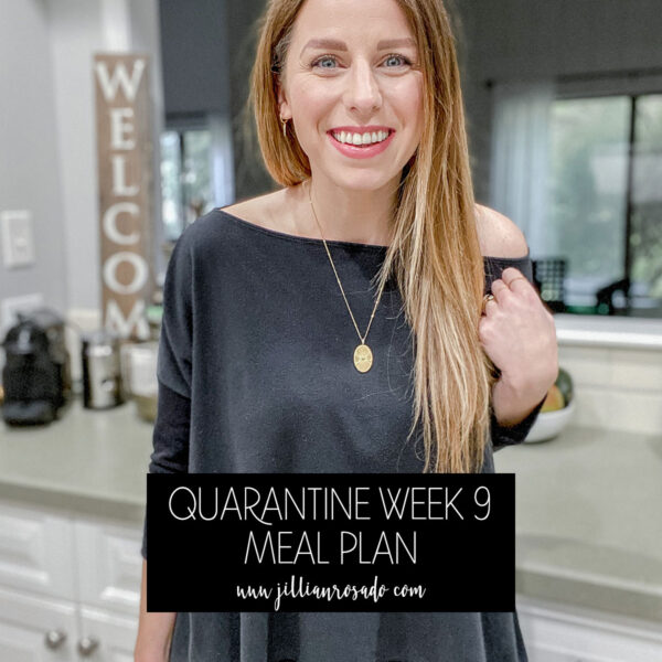 Quarantine Meal Plan Week 9 Recipe