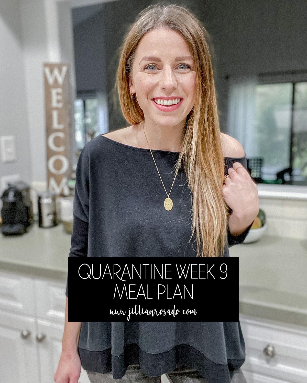 Quarantine Meal Plan Week 9 Recipe