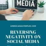 an image of a computer screen with the words 'social media' on it and a text overlay that says Reversing Negativity on Social Media Using Digital Discipleship