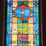 An image of stained glass of Jesus on the cross and text that says How God Used Hard Times In Life to Grow A Church