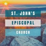 An image of mountains at sunset and text that says St John's Episcopal Church
