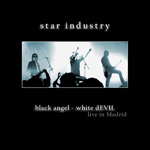 music review : Star Industry – Black Angel, White Devil