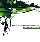 music review : Plastic Noise Experience – Reiz und Reaktion