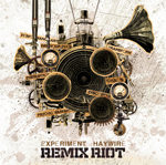 music review : Experiment Haywire – Remix Riot