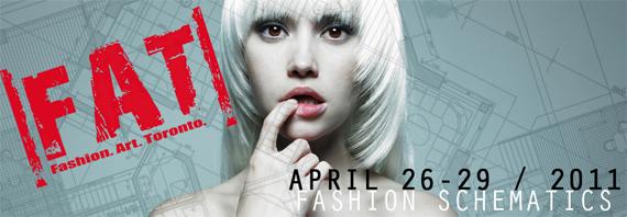upcoming : [FAT] Toronto Alternative Fashion Week 2011