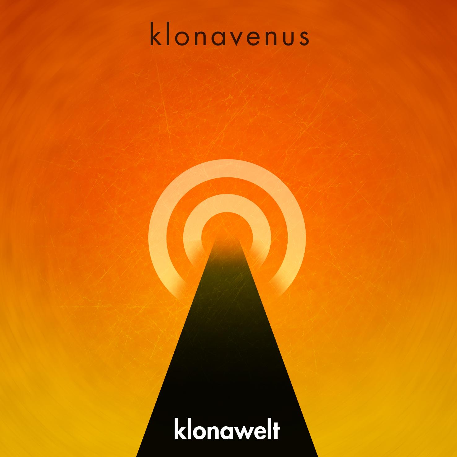 release of the week : Klonavenus – Klonawelt