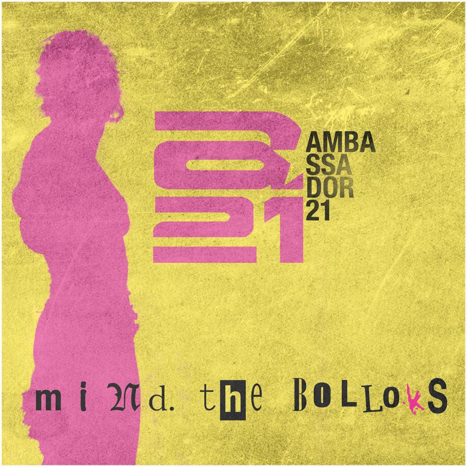 release of the week : Ambassador21 – Mind. The Bollocks