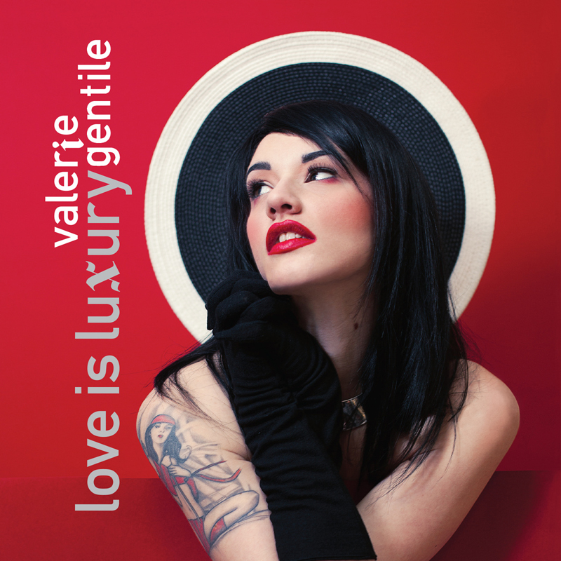 music review : Valerie Gentile – Love is Luxury