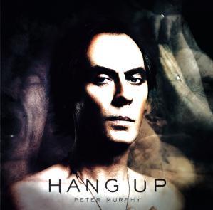 music video : Peter Murphy – Hang Up