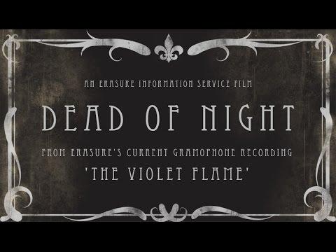 music video : Erasure – Dead of Night