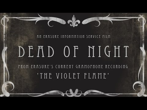 music video : Erasure – Dead of Night