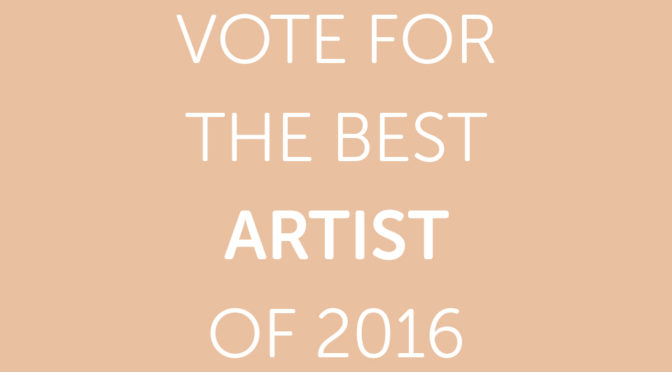 Vote for the Best Artist of 2016