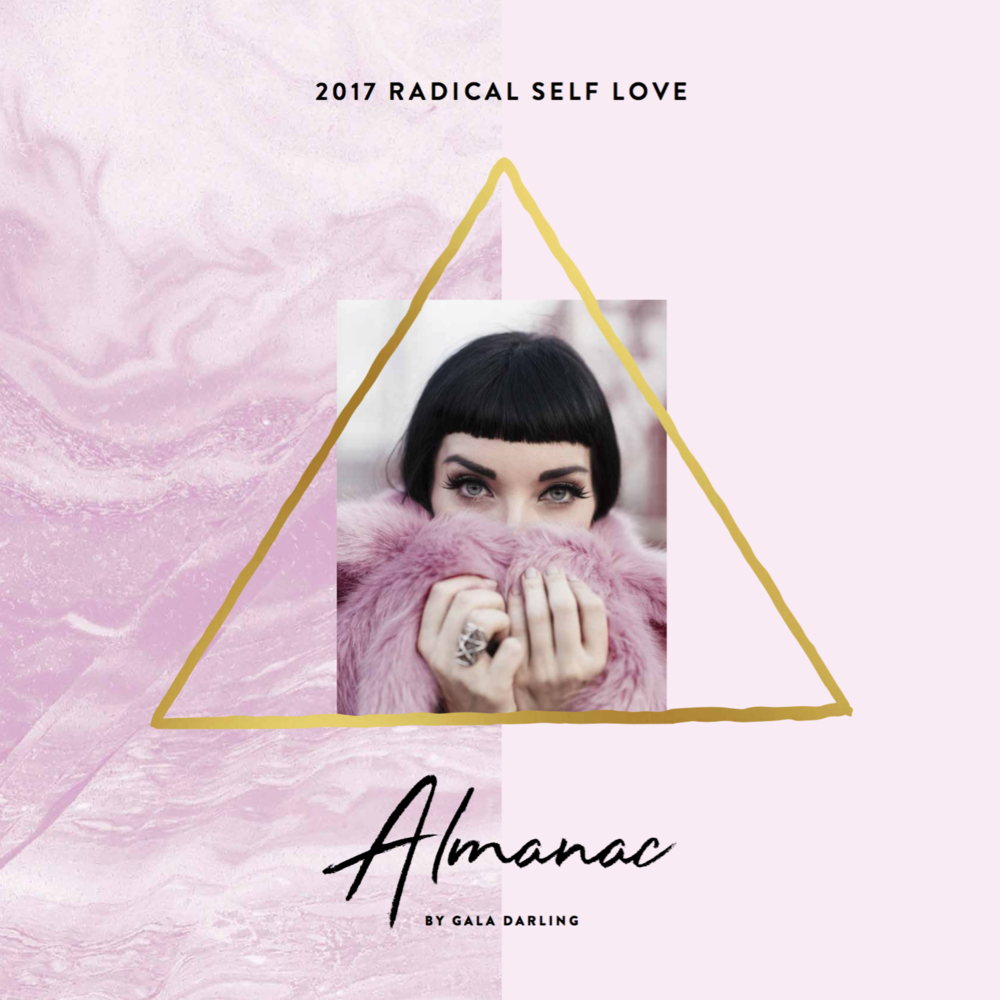 2017 Radical Self Love Almanac by Gala Darling