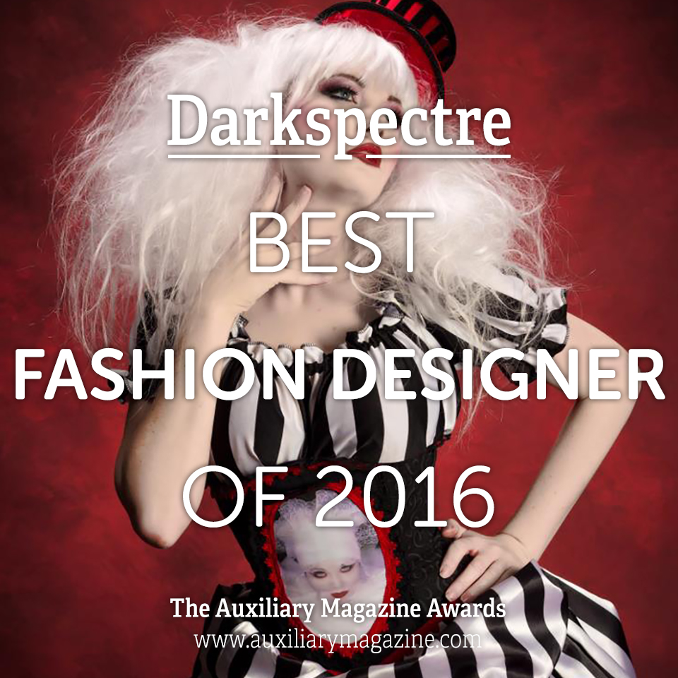 The Auxiliary Awards Best Fashion Designer of 2016 Darkspectre
