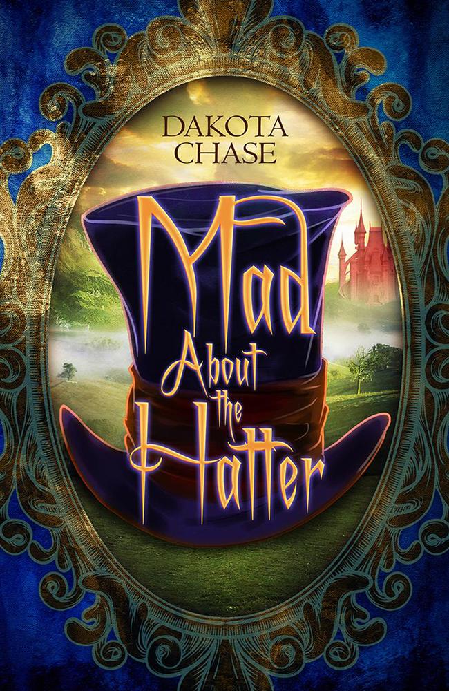 dark fantasy books list Mad About the Hatter Dakota Chase