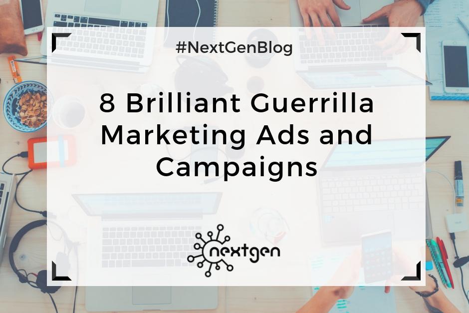 8 Brilliant Guerrilla Marketing Ads and Campaigns