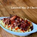 Layered Mac and Cheese_editted