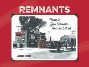 Remnants Prairie Gas Stations Remembered