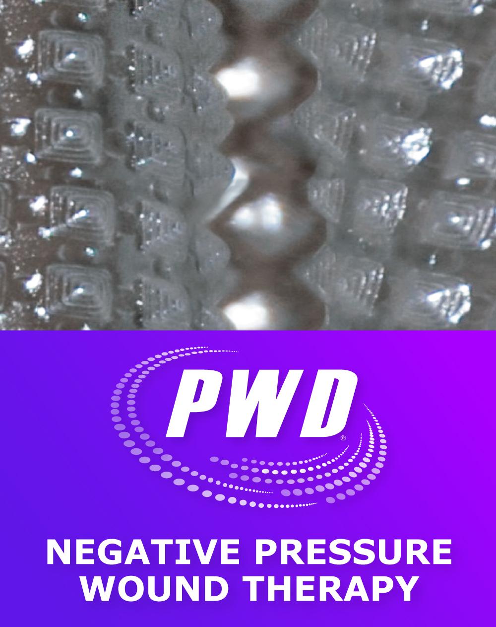 PWD - Negative Pressure Wound Therapy