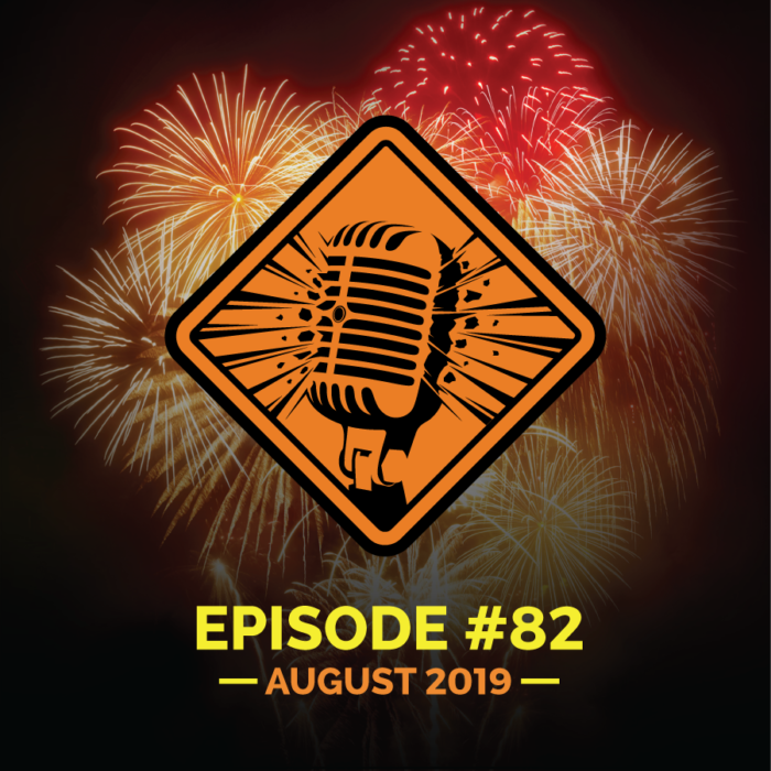 Fireworks Brigade Pyro Podcast Episode 82