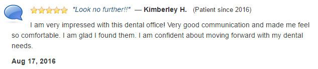 Very impressed with this dental office! Very good communication and made me feel so comfortable.