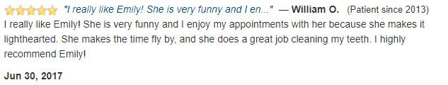I really like Emily! She is very funny and I enjoy my appointments. I highly recommend Emily!