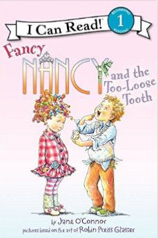 Fancy Nancy and the Loose Tooth