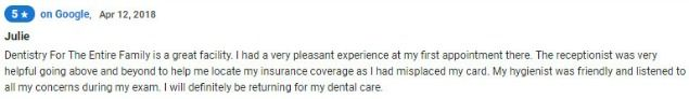 My hygienist was friendly and listened to all my concerns during my exam. I will definitely be returning for my dental care.