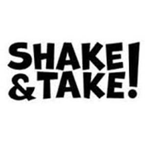 SHAKE & TAKE!