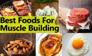 10 Best Foods For Muscle Building For Skinny Guys
