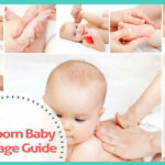 Newborn Baby Massage Guide: How and When To Do