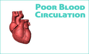 5 Early Warning Signs and Symptoms of Poor Blood Circulation