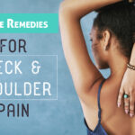 10 Home Remedies to Cure Neck and Shoulder Pain