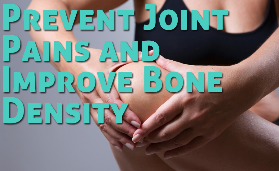 Avoid This 5 Foods to Prevent Joint Pains and Improve Bone Density