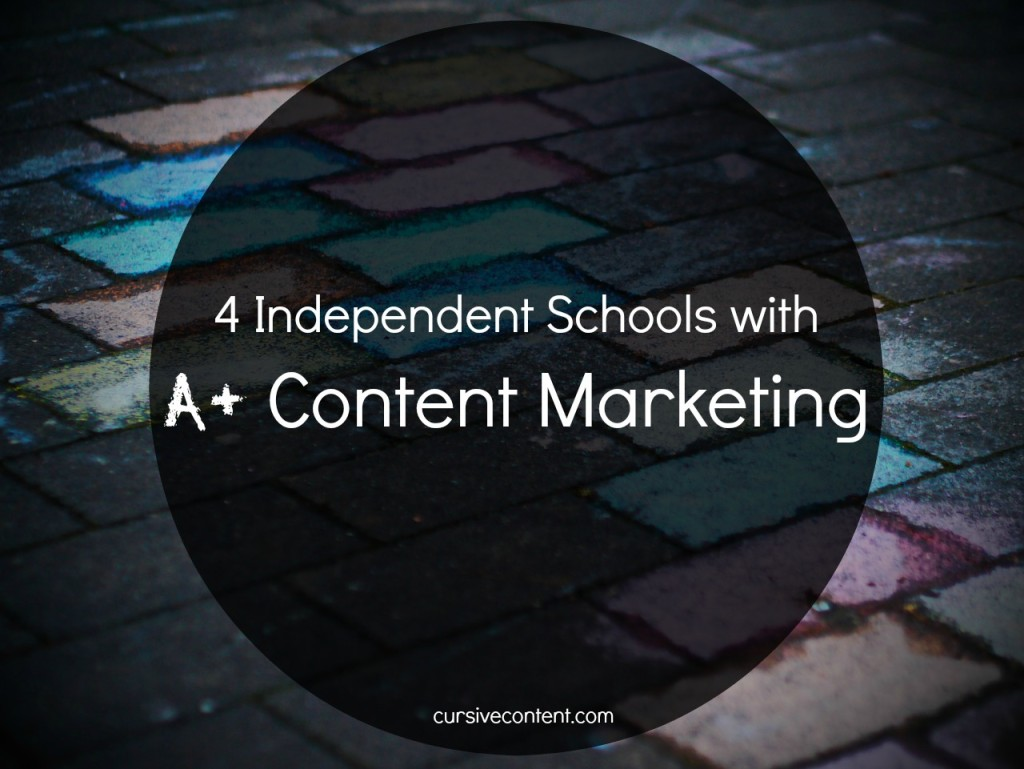 4 Independent Schools with A+ Content Marketing