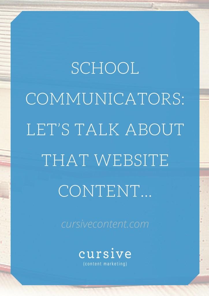 School Communicators Let's Talk About That Website Content