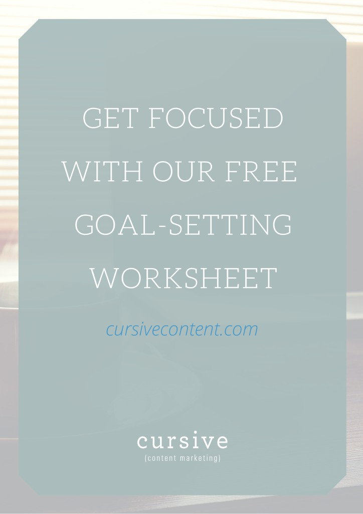 Ready to set goals AND priorities? Download our goals worksheet to help guide you through the process.