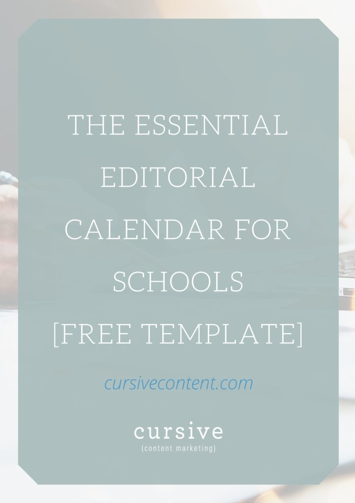 The Essential Editorial Calendar for Schools (FREE TEMPLATE)