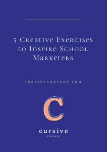 5 Creative Exercises to Inspire School Marketers