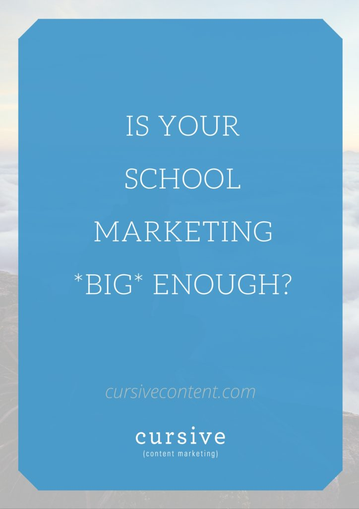is-your-school-marketing-big-enough