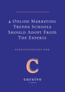 4 Online Marketing Trends Schools Should Adopt From The Experts