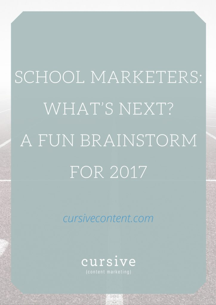 School Marketers: What's Next? A Fun Brainstorm for 2017