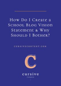 How Do I Create a School Blog Vision Statement ... & Why Should I Bother?