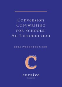 Conversion Copywriting for Schools: An Introduction