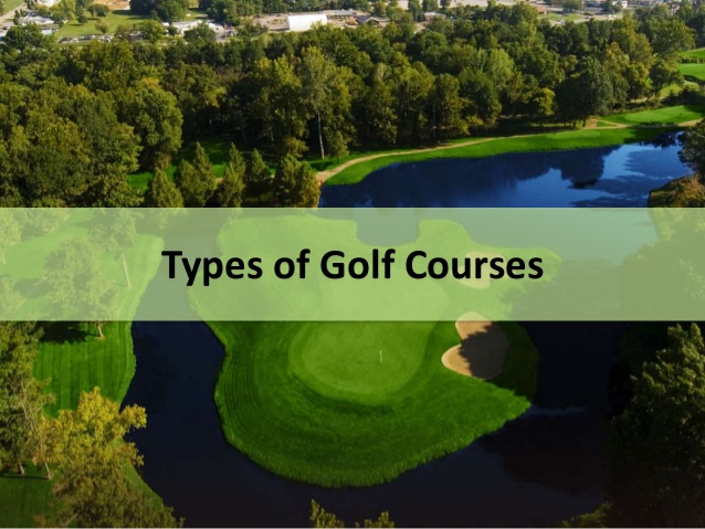 Golf-Pro-Warehouse-Types-Of-Golf-Courses