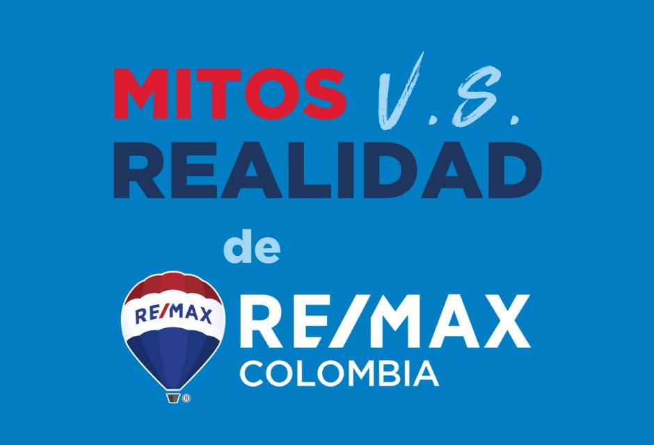 RE/MAX Mitos vs. Realidad