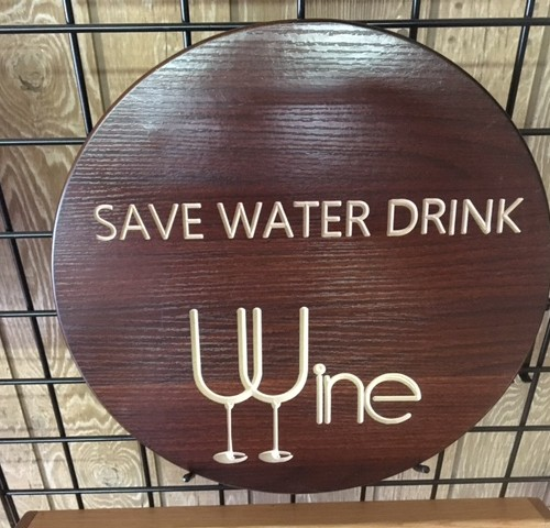 Save Water Drink Wine Sign 24