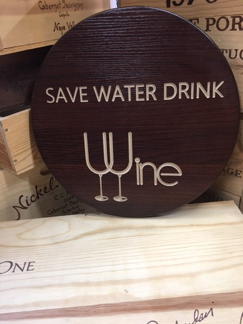 Save Water Drink Wine Sign 3
