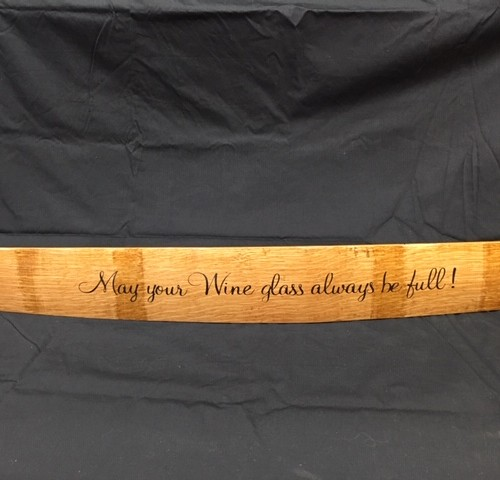 May Your Wine Glass Always Be Full     Painted Wine Barrel Stave Sign 10