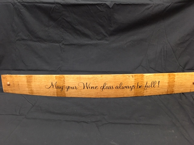 May Your Wine Glass Always Be Full     Painted Wine Barrel Stave Sign 1